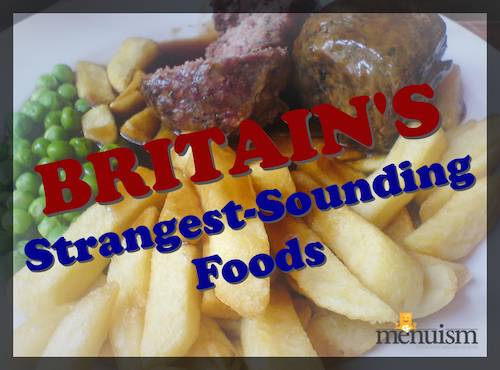 britains-strangest-sounding-foods